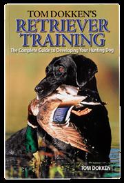 Tom Dokken's Retriever Training Book