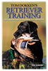 Tom Dokken's Retriever Training Book